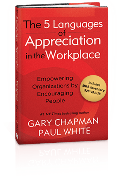 5 Languages of Appreciation | Motivation in the Workplace