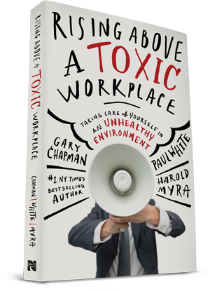 Rising Above a Toxic Workplace a book about taking care of yourself in an unhealthy environment