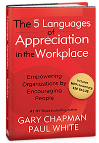 5 languages of appreciation at work how to show appreciation at work