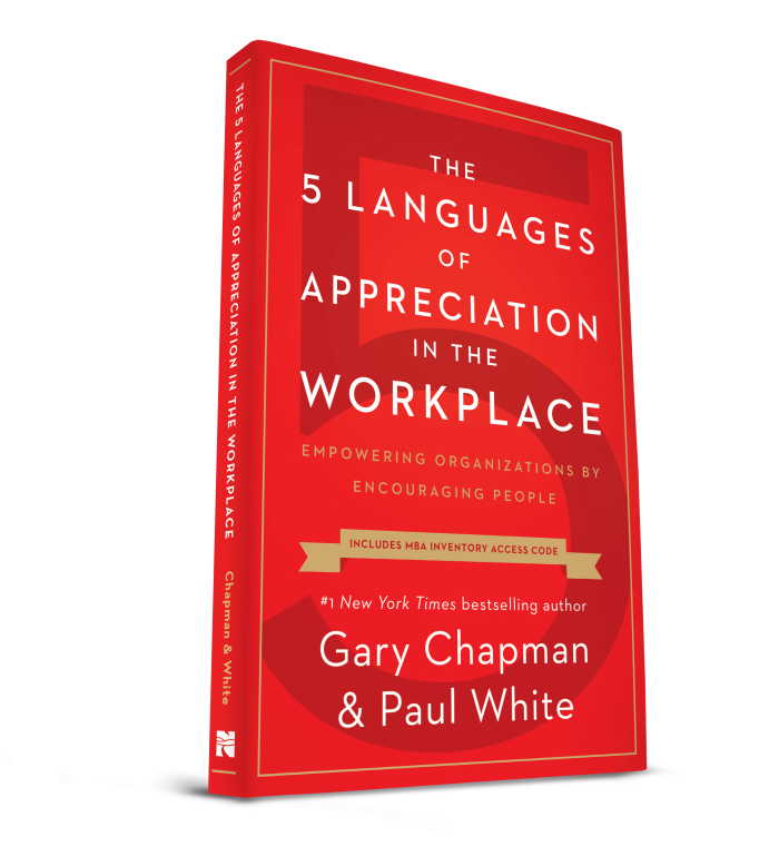 The Five Languages of Appreciation in the Workplace a book to make work relationships better.